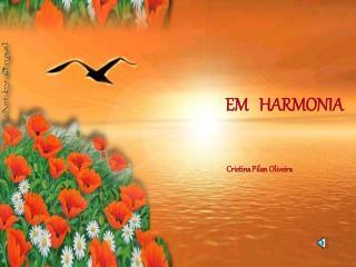 EM   HARMONIA