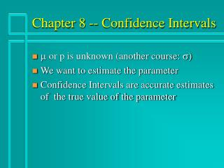 Chapter 8 -- Confidence Intervals