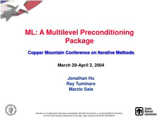 ML: A Multilevel Preconditioning Package