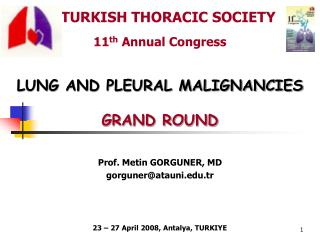 TURKISH THORACIC SOCIETY  11 th  Annual Congress
