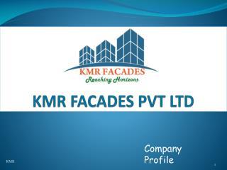 KMR FACADES PVT LTD