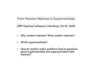 From Random Matrices to Supermanifolds