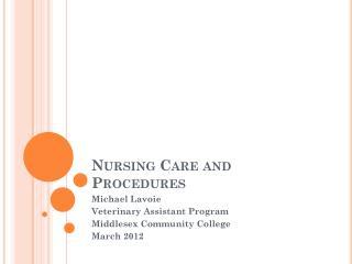 Nursing Care and Procedures