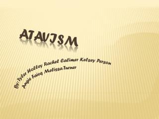 Atavism