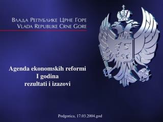 Agenda ekonomskih reformi I godina r ez u ltati i izazovi