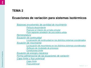 TEMA 2 Ecuaciones de variación para sistemas isotérmicos