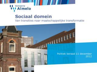 Sociaal domein Van transities naar maatschappelijke transformatie