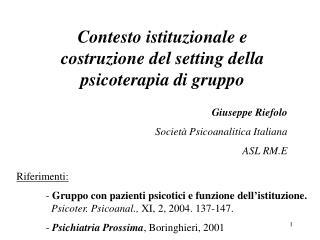 Contesto istituzionale e costruzione del setting della psicoterapia di gruppo