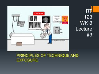 RT  123 WK 3 Lecture  #3