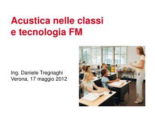 Acustica nelle classi  e tecnologia FM