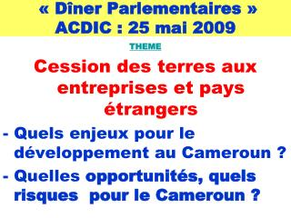 ��D�ner Parlementaires�� ACDIC : 25 mai 2009