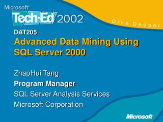 DAT205 Advanced Data Mining Using SQL Server 2000