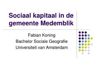 Sociaal kapitaal in de gemeente Medemblik