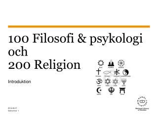 100 Filosofi & psykologi och 200 Religion