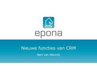 Nieuwe functies van CRM