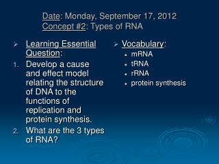Date : Monday, September 17, 2012  Concept #2 : Types of RNA