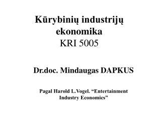 K ūrybinių industrijų ekonomika KRI 5005
