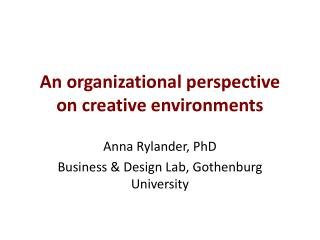 An organizational perspective on creative environments