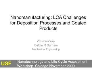 Nanomanufacturing: LCA Challenges for Deposition Processes and Coated Products