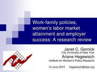 Work-family policies, women's labor market attainment and employer success: A research review