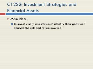 C12S2: Investment Strategies and Financial Assets