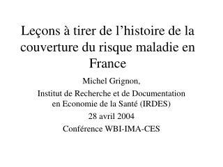 Leçons à tirer de l'histoire de la couverture du risque maladie en France