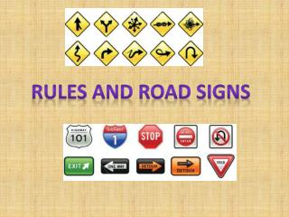 Rules and ROAD SIGNS