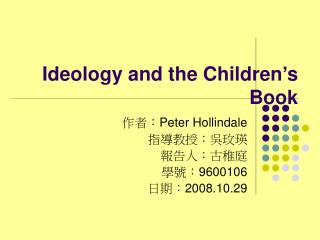 Ideology and the Children�s Book
