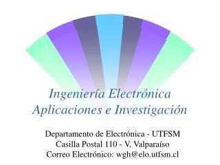 Ingeniería Electrónica Aplicaciones e Investigación