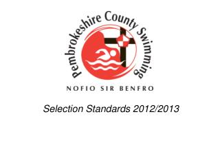 Selection Standards 2012/2013