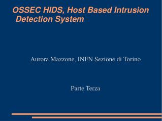 OSSEC HIDS, Host Based Intrusion Detection System