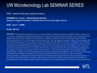 UW Microtecnology Lab SEMINAR SERIES