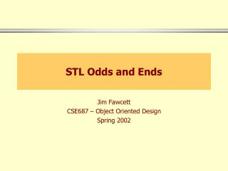 STL Odds and Ends