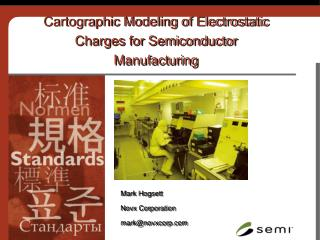 Cartographic Modeling of Electrostatic Charges for Semiconductor Manufacturing