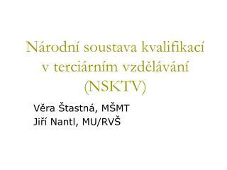 Národní soustava kvalifikací v terciárním vzdělávání (NSKTV)