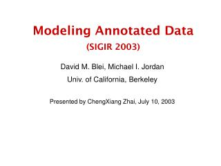 Modeling Annotated Data (SIGIR 2003)