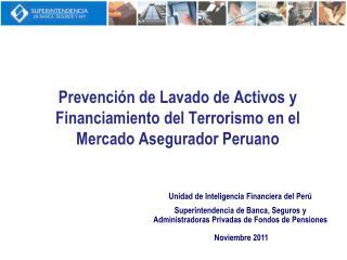 Prevención de Lavado de Activos y Financiamiento del Terrorismo en el Mercado Asegurador Peruano