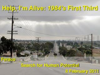 Help, I'm Alive:  1984's  First Third
