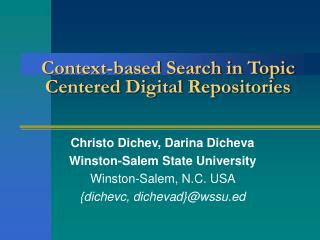 Context-based Search in Topic Centered Digital Repositories