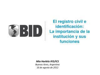 El registro civil e identificación: La importancia de la institución y sus funciones
