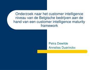Onderzoek naar het customer intelligence niveau van de Belgische bedrijven aan de hand van een customer intelligence ma