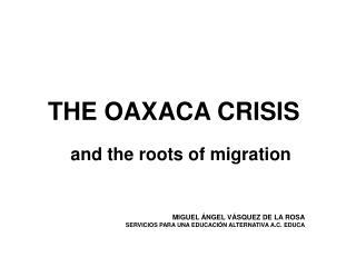 THE OAXACA CRISIS