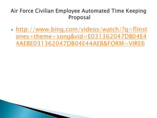 Air Force Civilian Employee Automated Time Keeping  Proposal