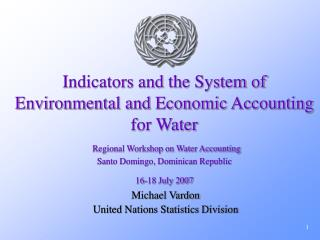 Michael Vardon United Nations Statistics Division