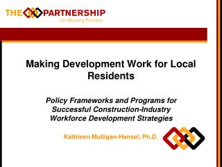 Making Development Work for Local Residents