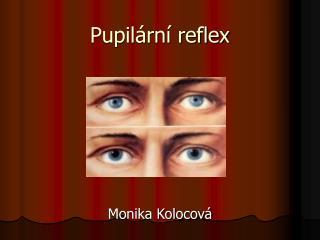 Pupilární reflex