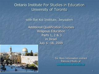 Ontario Institute For Studies in Education University of Toronto with Bat Kol Institute, Jerusalem