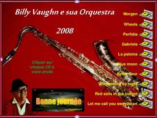 Billy Vaughn e sua Orquestra 2008
