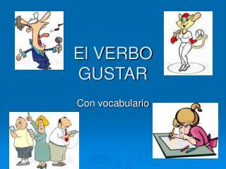 El VERBO GUSTAR