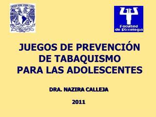 JUEGOS DE PREVENCIÓN DE TABAQUISMO PARA LAS ADOLESCENTES